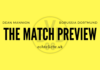 The Match Preview
